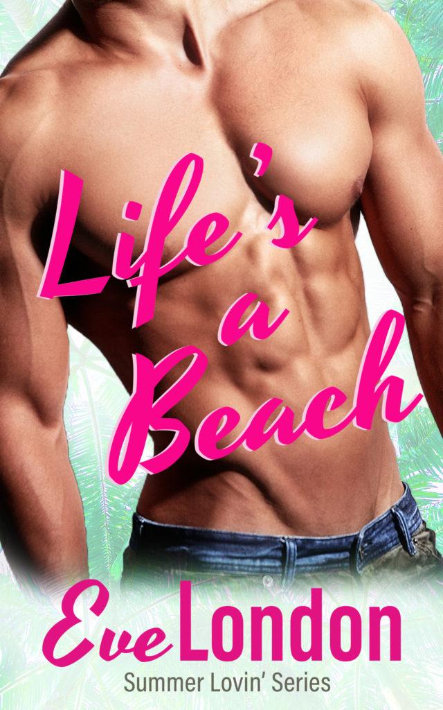 Book Cover: Life's A Beach: A Beachy Billionaire Instalove Short